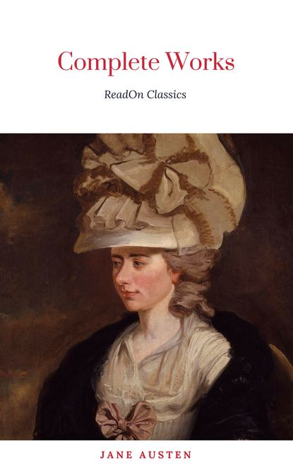 Jane Austen Jane Austen: The complete Novels jane austen the collected works of jane austen
