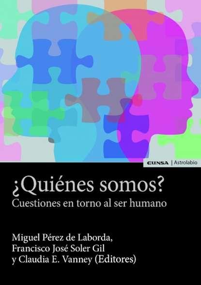 Miguel Pérez de Laborda ¿Quiénes somos? miguel pérez de laborda ¿quiénes somos