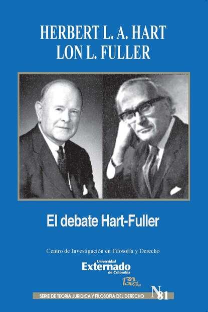 Herbert L. A. Hart El debate de Hart-Fuller