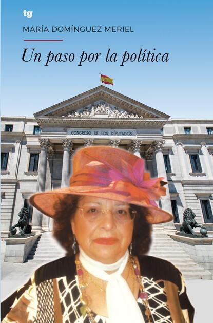 María Domínguez Meriel Un paso por la política ada maría elflein por los pueblos serranos