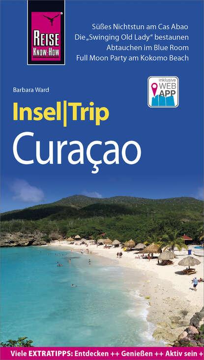 Barbara Ward Reise Know-How InselTrip Curaçao недорого