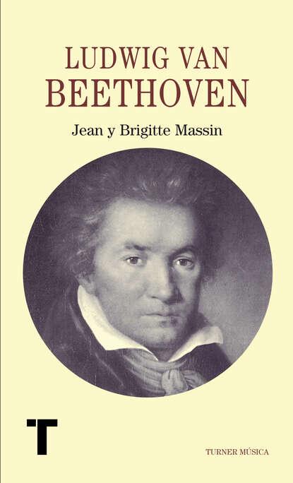 Jean Massin Ludwig van Beethoven theodor von frimmel ludwig van beethoven