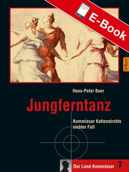 Hans-Peter Boer Jungferntanz hans peter großhans gegner oder geschwister