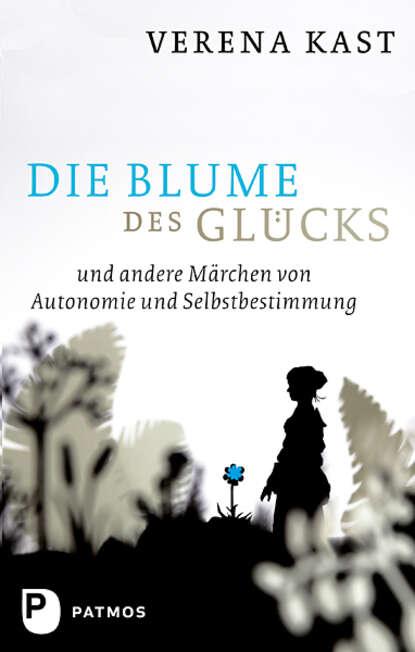 цена на Verena Kast Die Blume des Glücks