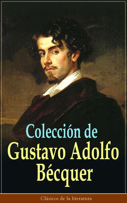 Gustavo Adolfo Bécquer Colección de Gustavo Adolfo Bécquer густаво дудамель gustavo dudamel discoveries