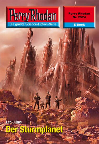 Leo Lukas Perry Rhodan 2524: Der Sturmplanet недорого