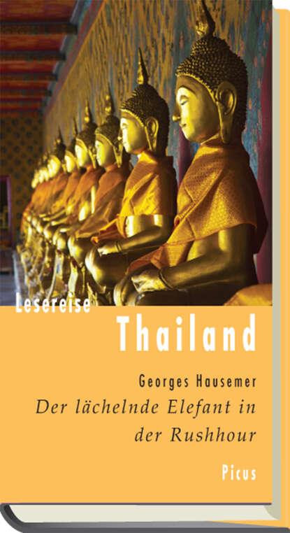 Georges Hausemer Lesereise Thailand недорого
