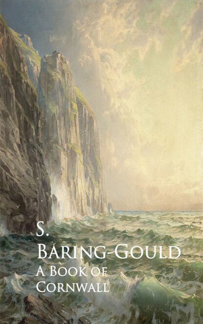 S. Baring-Gould A Book of Cornwall недорого