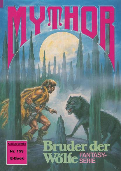 Peter Terrid Mythor 159: Bruder der Wölfe peter terrid mythor 104 inscribe die löwin