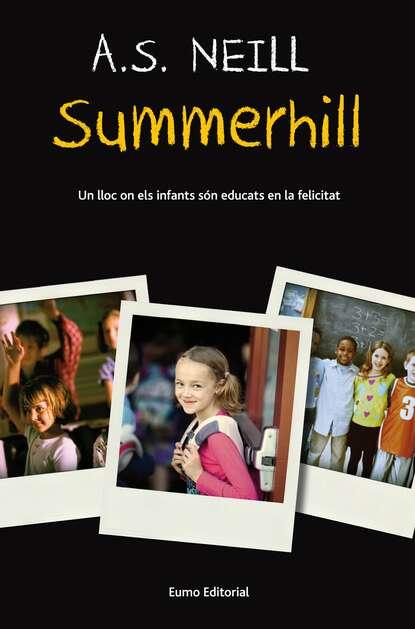 A. S. Neill Summerhill