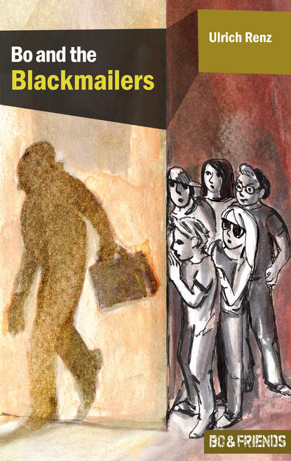 Ulrich Renz Bo and the Blackmailers (Bo & Friends Book 1) bo bengtson the whippet