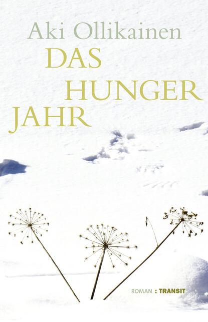 Фото - Aki Ollikainen Das Hungerjahr aki niemi the ims