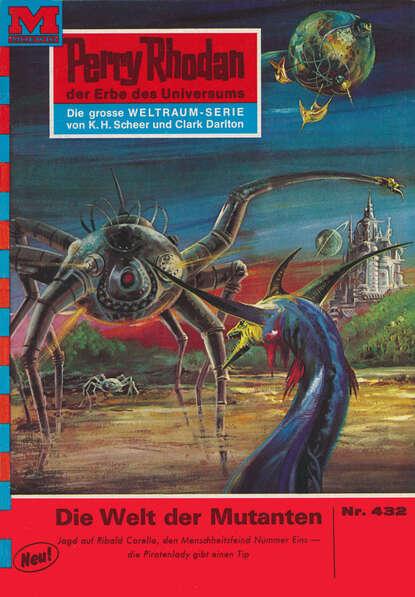 William Voltz Perry Rhodan 432: Die Welt der Mutanten недорого