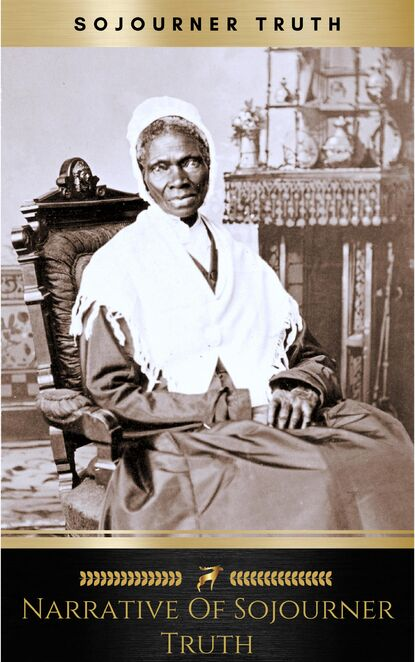 цена на Sojourner Truth Narrative of Sojourner Truth: A Northern Slave