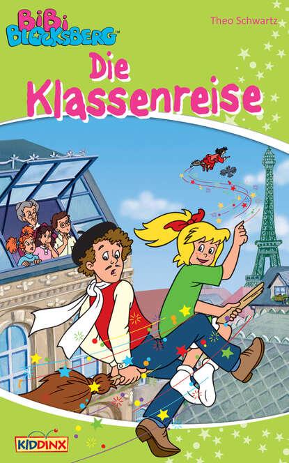Theo Schwartz Bibi Blocksberg - Die Klassenreise недорого