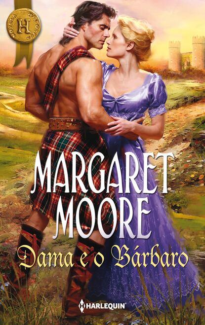 Margaret Moore Dama e o bárbaro margaret moore vingança e honra