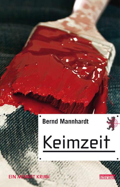 Bernd Mannhardt Keimzeit недорого