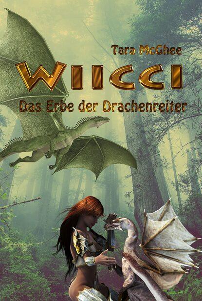 Tara McGhee WIICCI - Das Erbe der Drachenreiter alexander fürst der aufstand der drachenreiter saphir