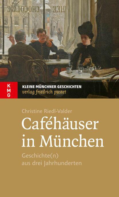 Christine Riedl-Valder Caféhäuser in München de phazz münchen