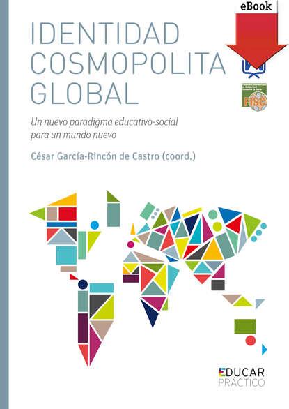Varios autores Identidad cosmopolita global varios autores lugares descoloniales