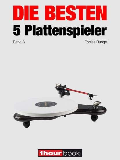 Thomas Schmidt Die besten 5 Plattenspieler (Band 3) thomas schmidt die besten 5 hifi verstärker