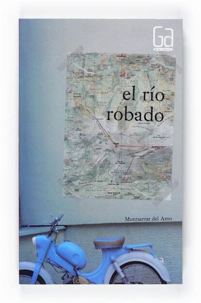 Фото - Montserrat del Amo El río robado elena del amo parís responsable
