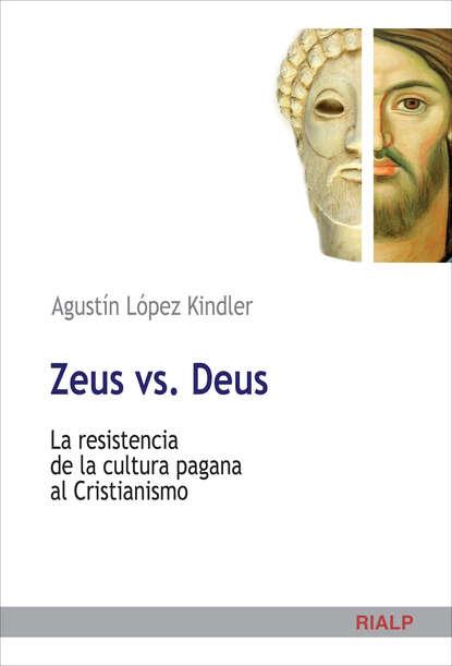 Agustín López Kindler Zeus vs. Deus недорого