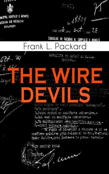Frank L. Packard THE WIRE DEVILS недорого