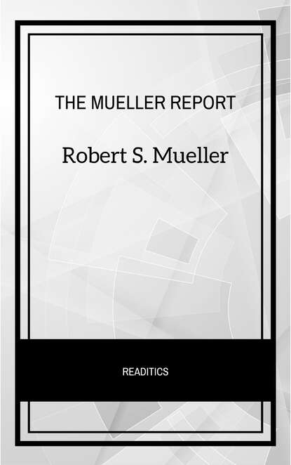 Robert S. Mueller The Mueller Report: The Final Report of the Special Counsel into Donald Trump, Russia, and Collusion donald trump people s army the military power of north korea