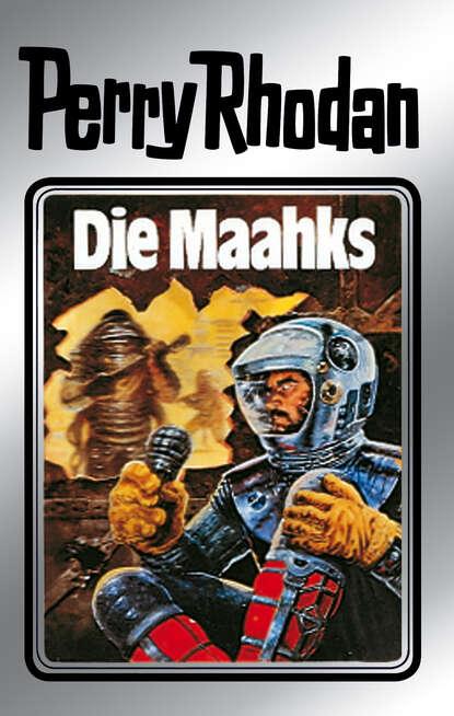K.H. Scheer Perry Rhodan 23: Die Maahks (Silberband) недорого