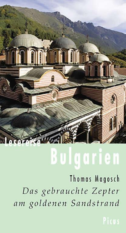 Thomas Magosch Lesereise Bulgarien недорого