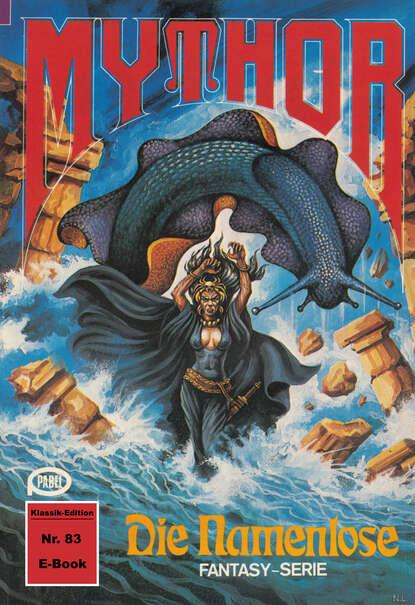 Hubert Haensel Mythor 83: Die Namenlose hubert haensel mythor 127 das dämonentor