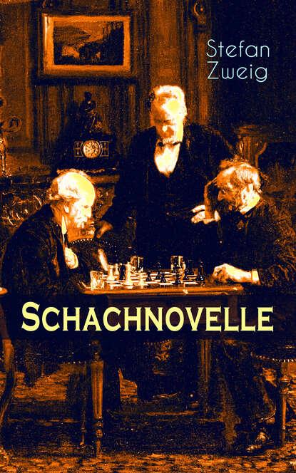 Стефан Цвейг Schachnovelle schachnovelle
