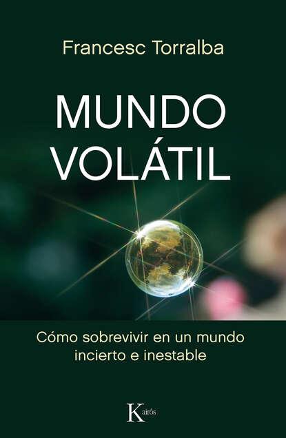 Francesc Torralba Mundo volátil недорого