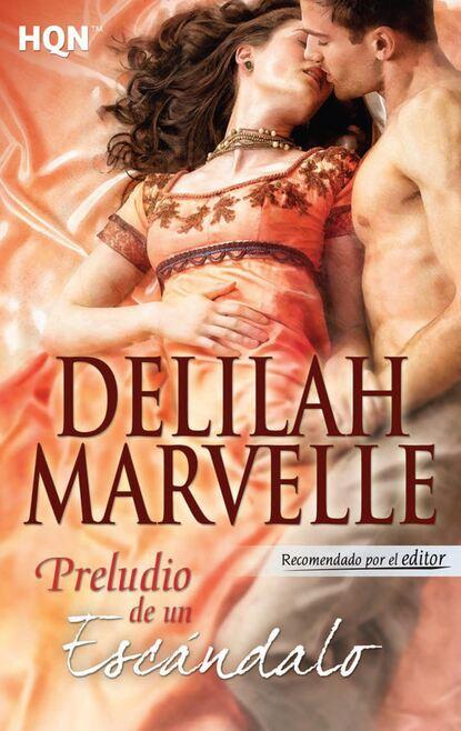 Фото - Delilah Marvelle Preludio de un escándalo delilah marvelle siempre una dama