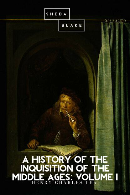 Henry Charles Lea A History of the Inquisition of the Middle Ages: Volume I charles taliaferro a brief history of the soul