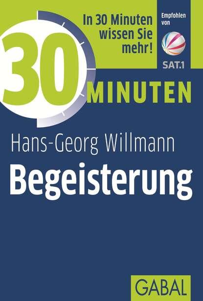 Hans-Georg Willmann 30 Minuten Begeisterung недорого