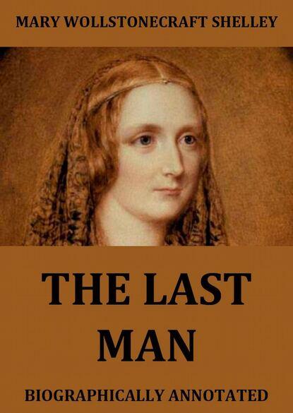 Mary Wollstonecraft Shelley The Last Man mary wollstonecraft shelley the pole
