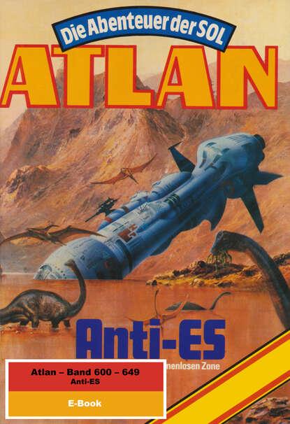 Hans Kneifel Atlan-Paket 13: Anti-ES hans kneifel atlan paket 15 im auftrag der kosmokraten teil 1