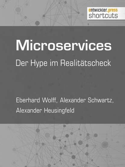 Фото - Eberhard Wolff Microservices nora wolff fessel mich