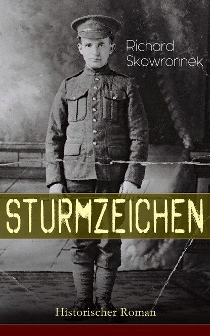 Фото - Richard Skowronnek Sturmzeichen (Historischer Roman) richard voß das haus der grimaldi historischer roman