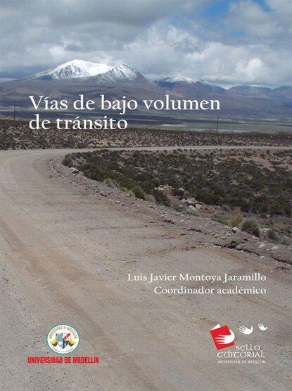 Фото - Luis Javier Montoya Jaramillo Vías de bajo volúmen de tránsito luis javier moreno b amor y sangre
