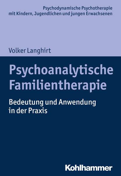 Фото - Volker Langhirt Psychoanalytische Familientherapie volker koop bormann