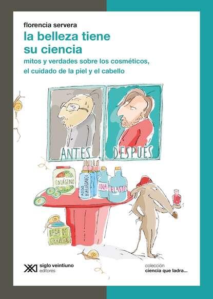Florencia Servera La belleza tiene su ciencia florencia servera un científico en el lavadero