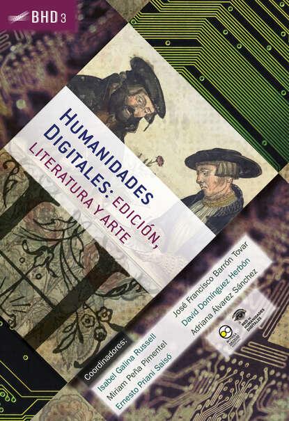 Группа авторов Humanidades Digitales: edición, literatura y arte недорого