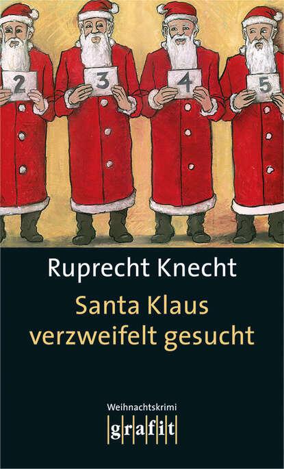 Ruprecht Knecht Santa Klaus verzweifelt gesucht панельный фильтр knecht lx1586