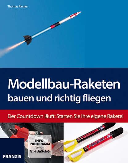 Thomas Riegler Modellbau-Raketen bauen und richtig fliegen thomas merkle kreiselpumpen und pumpensysteme