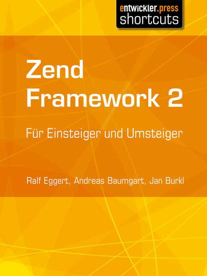 Ralf Eggert Zend Framework 2 armando padilla beginning zend framework