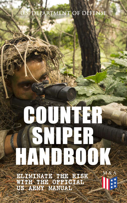 U.S. Department of Defense Counter Sniper Handbook - Eliminate the Risk with the Official US Army Manual mark isaak the counter creationism handbook