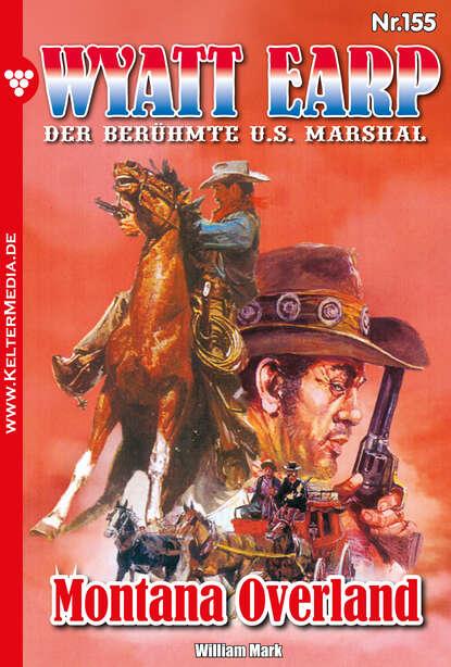 William Mark D. Wyatt Earp 155 – Western william mark d wyatt earp 128 – western
